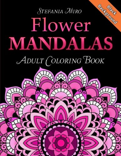 Flower Mandalas Adult Coloring Book Black Background